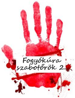 Fogyókúra szabotőrök / II.